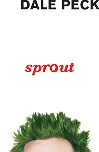 Sprout (1599901609) by Dale Peck