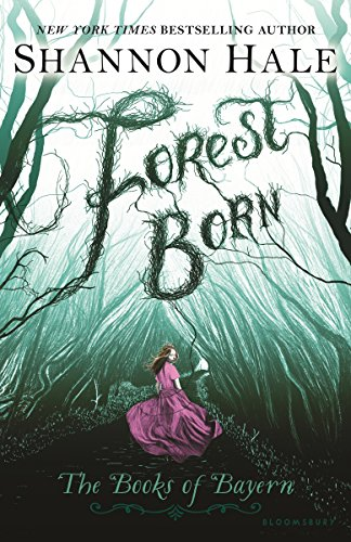 Forest Born ***SIGNED & DATED***: Shannon Hale