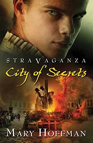 9781599902029: City of Secrets (Stravaganza, Book 4)