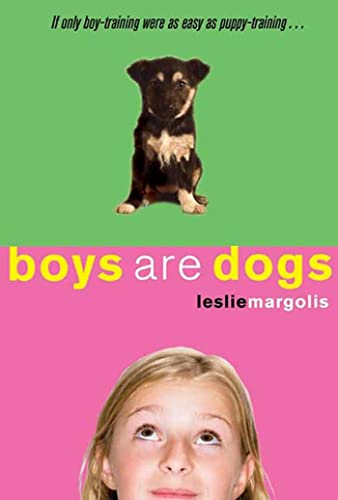 9781599902210: Boys Are Dogs (Annabelle Unleashed)
