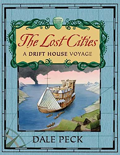 9781599902265: The Lost Cities: A Drift House Voyage
