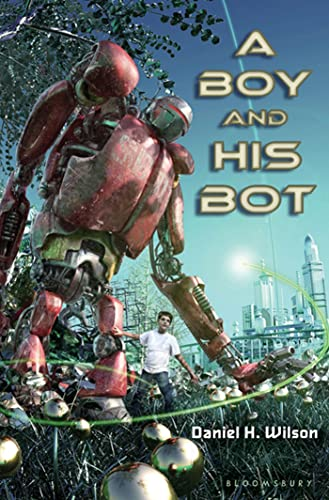A Boy and His Bot 1st 1st Signed By The Author