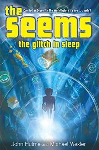 9781599902982: The Seems: The Glitch in Sleep