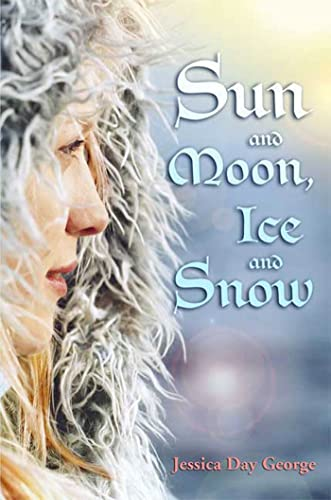 9781599903286: Sun and Moon, Ice and Snow