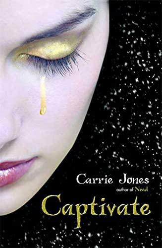 CAPTIVATE: Jones, Carrie.