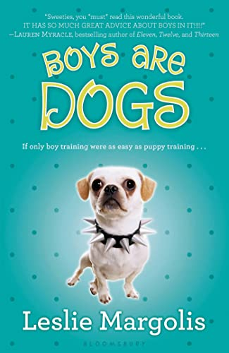 9781599903811: Boys Are Dogs (Annabelle Unleashed)