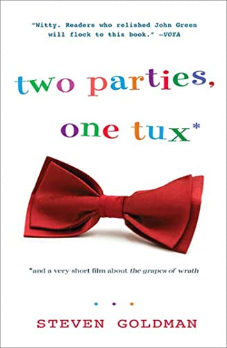 Two Parties, One Tux, and a Very Short Film about The Grapes of Wrath (1599903938) by Goldman, Steven