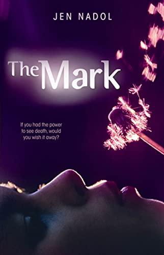 9781599904313: The Mark