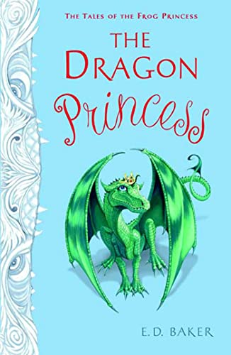9781599904481: The Dragon Princess (Tales of the Frog Princess)