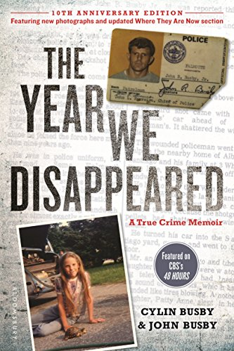 The Year We Disappeared: A Father - Daughter Memoir: Busby, Cylin; Busby, John