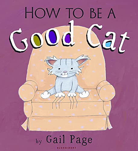 9781599904740: How To Be a Good Cat