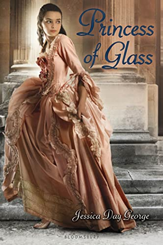 9781599904788: Princess of Glass (Twelve Dancing Princesses)