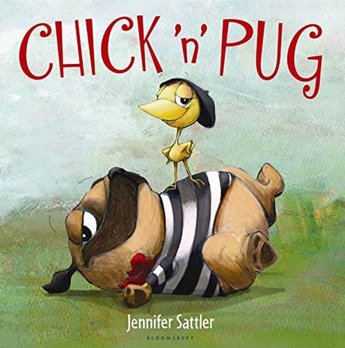 Chick 'n' Pug: Jennifer Sattler