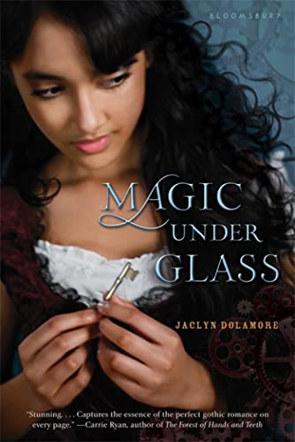 Magic Under Glass (Magic Under Glass, Book 1): Dolamore, Jaclyn