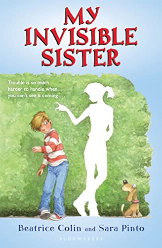My Invisible Sister: Colin, Beatrice; Pinto, Sara