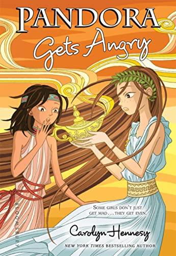 Pandora Gets Angry: Hennesy, Carolyn