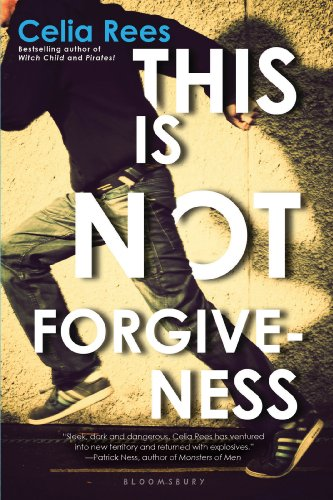 This Is Not Forgiveness: Rees, Celia