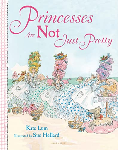 Princesses Are Not Just Pretty: Lum, Kate