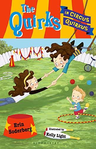 9781599907901: The Quirks in Circus Quirkus