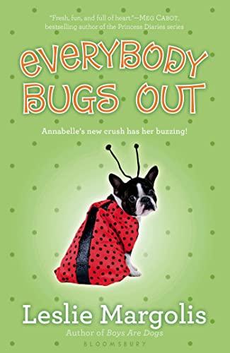 Everybody Bugs Out: Margolis, Leslie