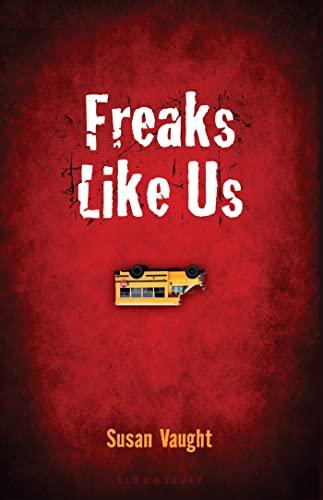 9781599908724: Freaks Like Us