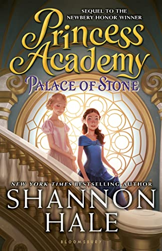 Princess Academy: Palace of Stone: Hale, Shannon