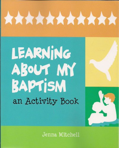 Learning About My Baptism: Jenna Mitchell