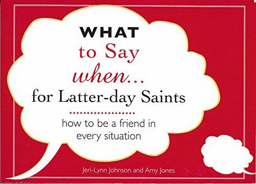 What to Say when . . .: Jeri-Lynn Johnson; Amy