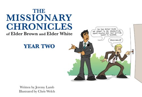 9781599920689: The Missionary Chronicles of Elder Brown and Elder White: Year Two