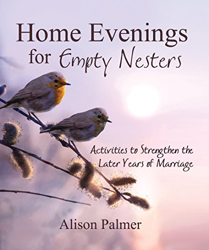 9781599929798: Home Evenings for Empty Nesters