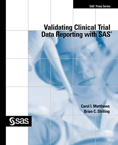 9781599941288: Validating Clinical Trial Data Reporting with SAS (SAS Press)