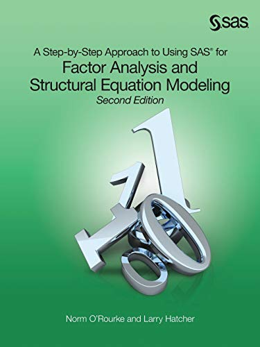 9781599942308: A Step-by-Step Approach to Using SAS for Factor Analysis and Structural Equation Modeling, Second Edition