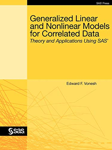 9781599946474: Generalized Linear and Nonlinear Models for Correlated Data: Theory and Applications Using SAS