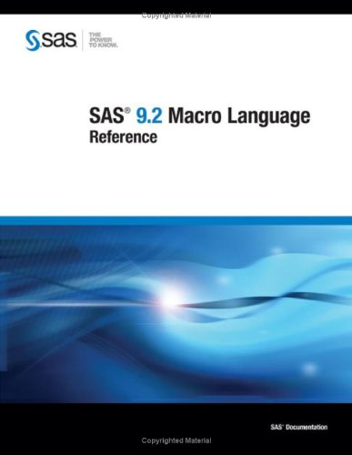 SAS 9.2 Macro Language: Reference (9781599947082) by SAS Institute