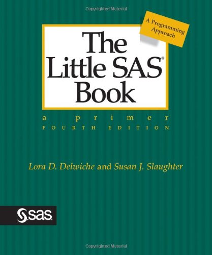 9781599947259: The Little SAS Book: A Primer, Fourth Edition