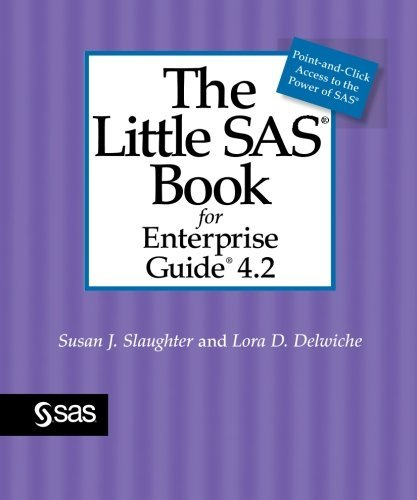9781599947266: The Little SAS Book for Enterprise Guide 4.2