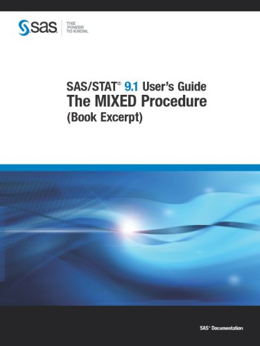 9781599949574: SAS/STAT(R) 9.1 User's Guide: The MIXED Procedure (Book Excerpt)