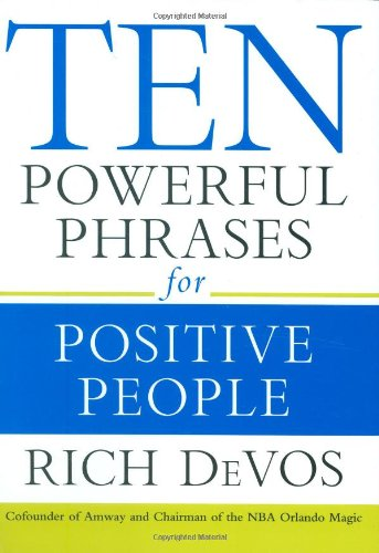 9781599950983: Ten Powerful Phrases for Positive People