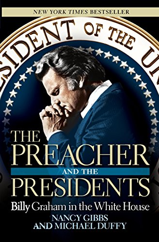 9781599951041: The Preacher and the Presidents: Billy Graham in the White House