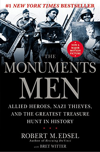 The Monuments Men: Allied Heroes, Nazi Thieves, and the Greatest Treasure hunt in History **Signed*...