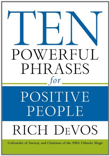 9781599951669: Ten Powerful Phrases For Positive People