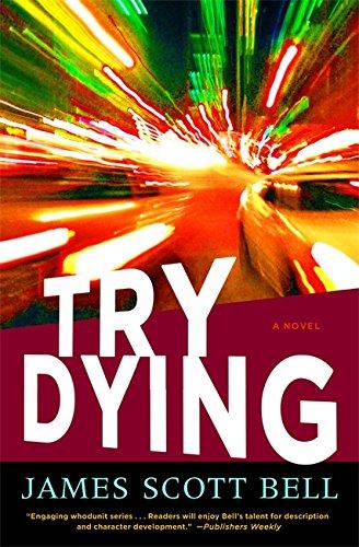 9781599951980: Try Dying: A Novel (Ty Buchanan)