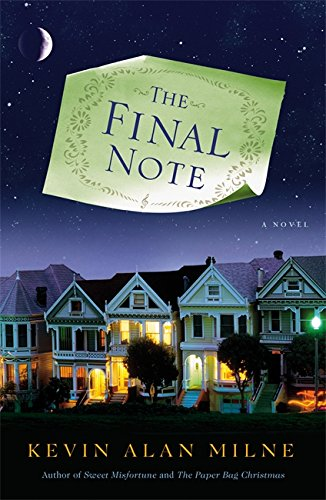 9781599952956: The Final Note: A Novel