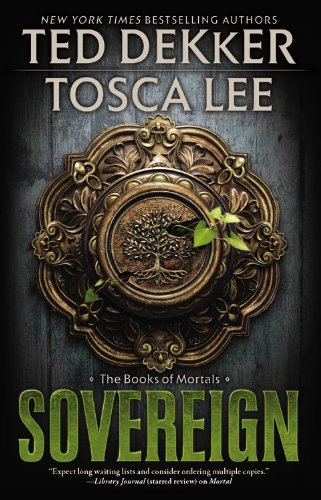 9781599953601: Sovereign (The Books of Mortals)
