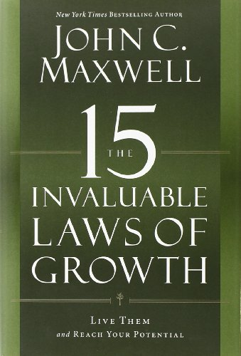9781599953663: The 15 Invaluable Laws of Growth: Live Them and Reach Your Potential