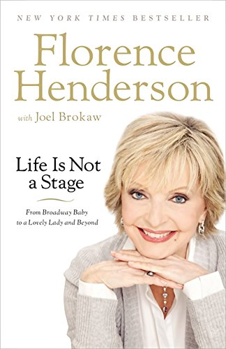 9781599953878: Life Is Not a Stage: From Broadway Baby to a Lovely Lady and Beyond