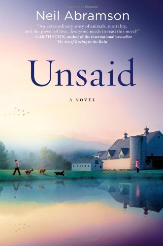 Unsaid: A Novel: Neil Abramson