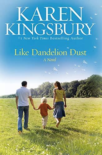 Like Dandelion Dust: Kingsbury, Karen