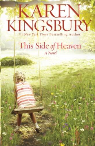 This Side of Heaven: A Novel: Kingsbury, Karen