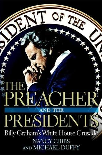 9781599957340: The Preacher and the Presidents